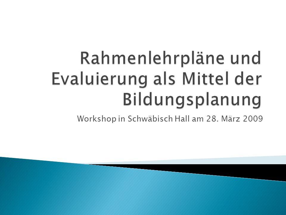 Workshop in Schwäbisch Hall am 28. März 2009