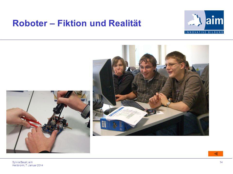 Sylvia Baust, aim Heilbronn, 7. Januar 2014 14 Roboter – Fiktion und Realität