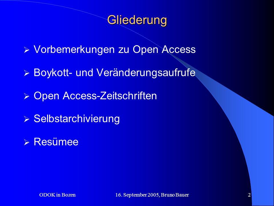 ODOK in Bozen 16. September 2005, Bruno Bauer23 OA Zeitschriften (13) The Gold Road to Open Access