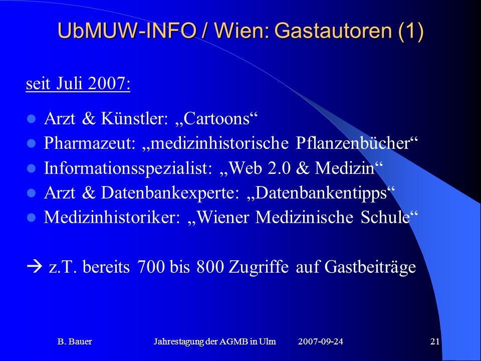 B. BauerJahrestagung der AGMB in Ulm2007-09-2421 UbMUW-INFO / Wien: Gastautoren (1) seit Juli 2007: Arzt & Künstler: Cartoons Pharmazeut: medizinhisto