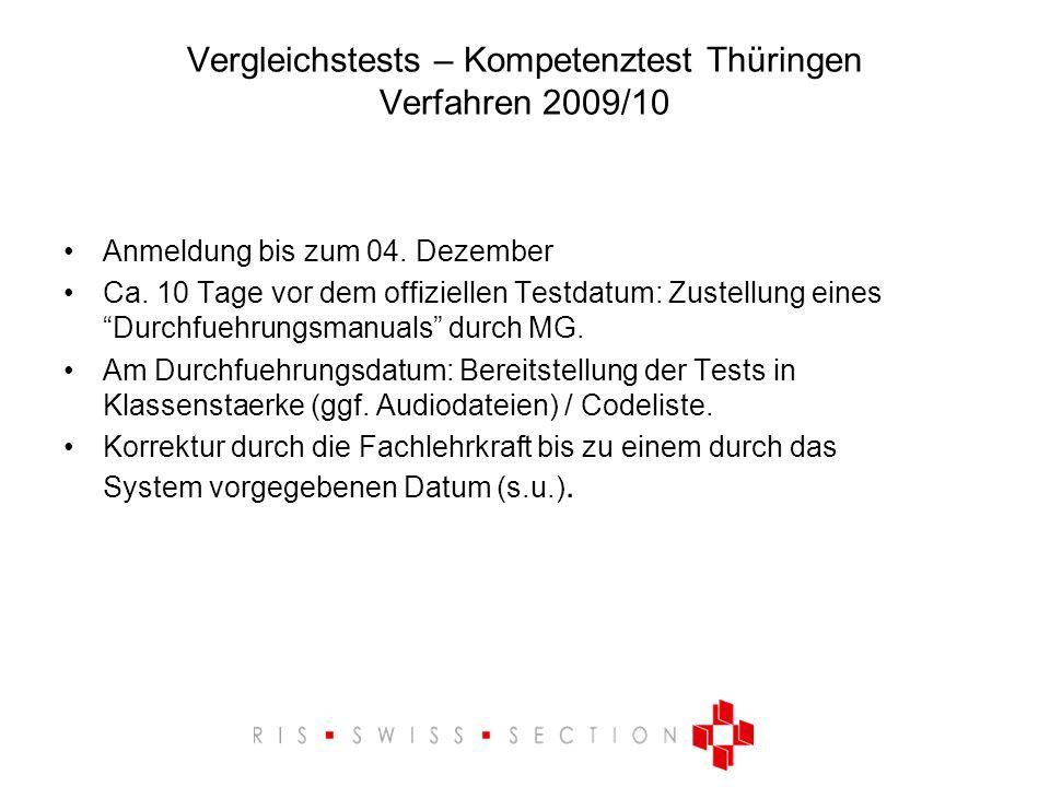 Vergleichstests – Kompetenztest Thüringen Verfahren 2009/10 Anmeldung bis zum 04.