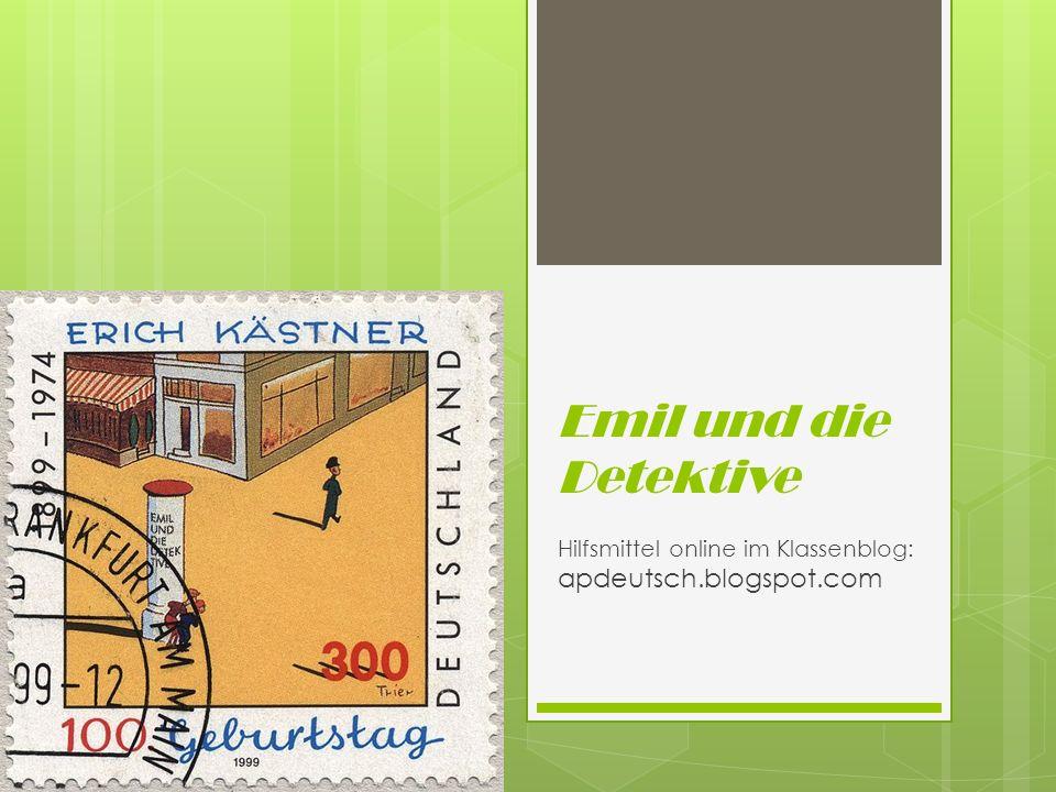 Emil und die Detektive Hilfsmittel online im Klassenblog: apdeutsch.blogspot.com