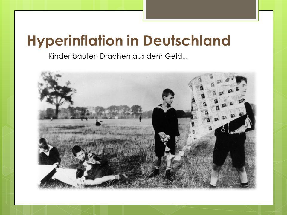 Hyperinflation in Deutschland Kinder bauten Drachen aus dem Geld...