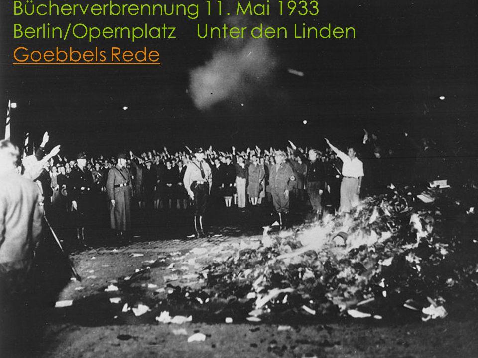 Bücherverbrennung 11. Mai 1933 Berlin/Opernplatz Unter den Linden Goebbels Rede Goebbels Rede