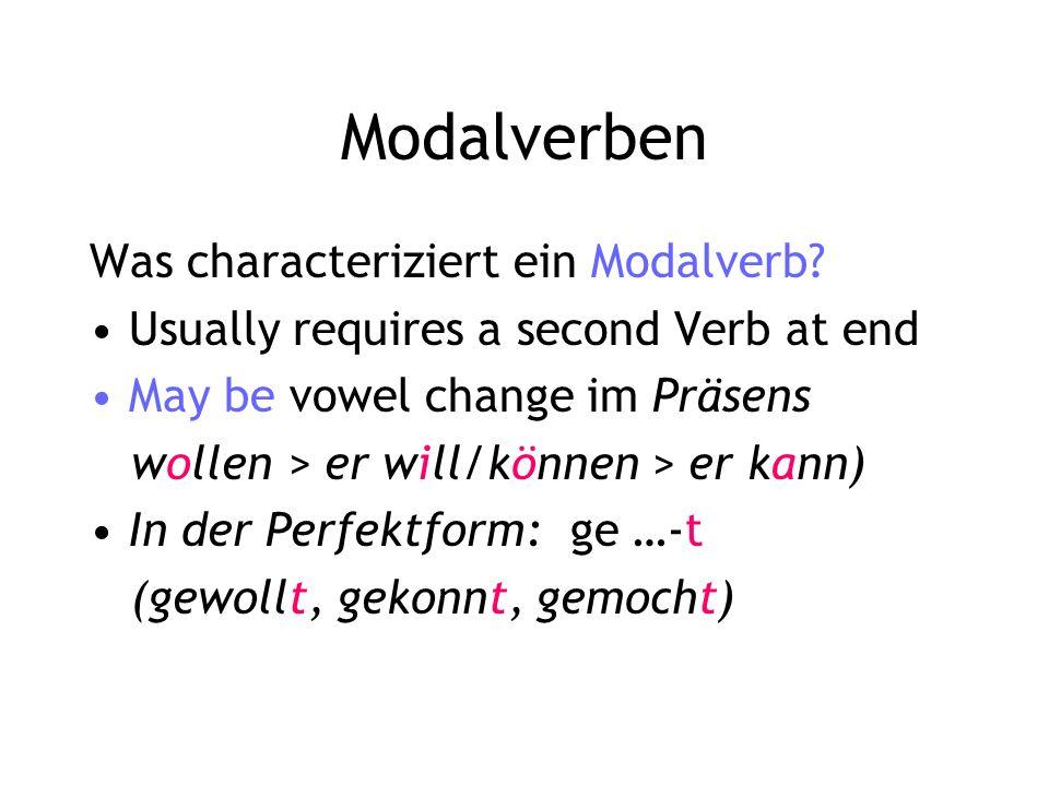 Modalverben Was characteriziert ein Modalverb.