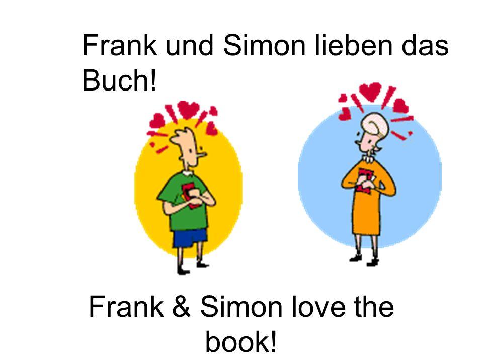 Frank & Simon love the book! Frank und Simon lieben das Buch!