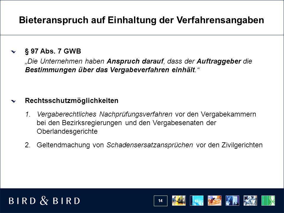 14 Bieteranspruch auf Einhaltung der Verfahrensangaben § 97 Abs.