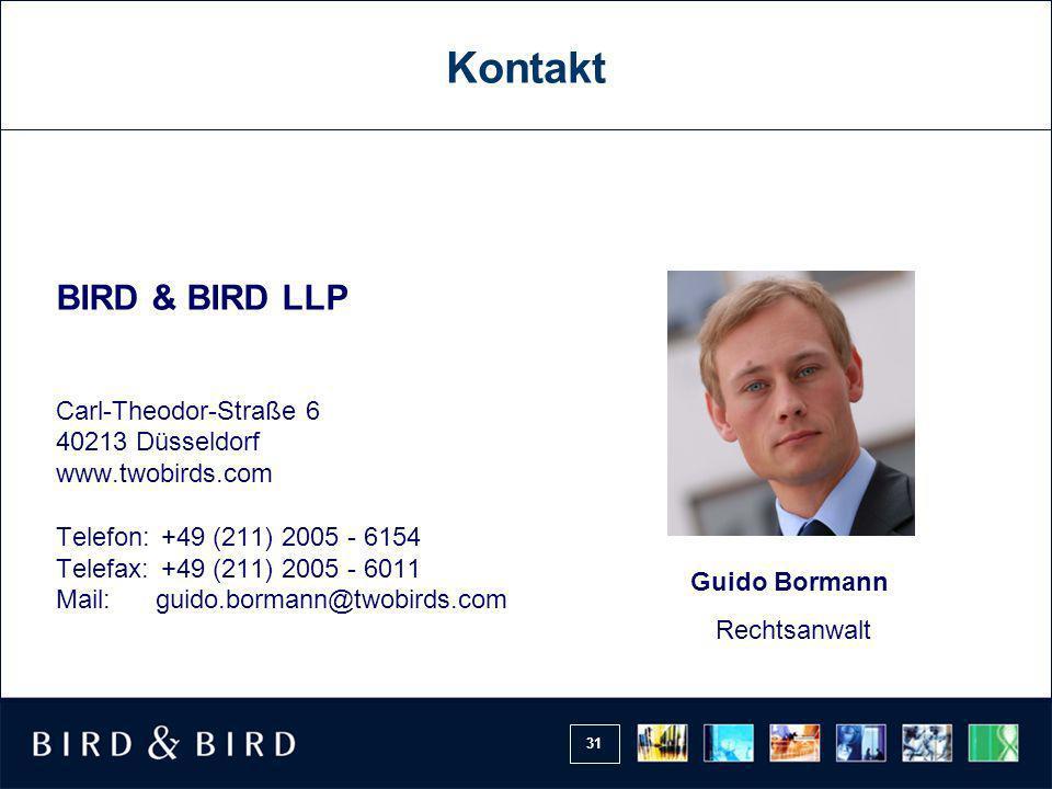 31 Kontakt Carl-Theodor-Straße 6 40213 Düsseldorf www.twobirds.com Telefon: +49 (211) 2005 - 6154 Telefax: +49 (211) 2005 - 6011 Mail: guido.bormann@twobirds.com BIRD & BIRD LLP Guido Bormann Rechtsanwalt