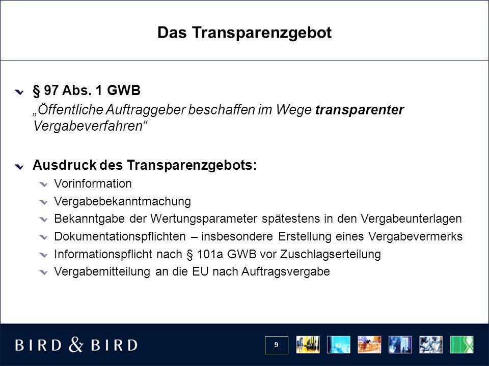 9 Das Transparenzgebot § 97 Abs.