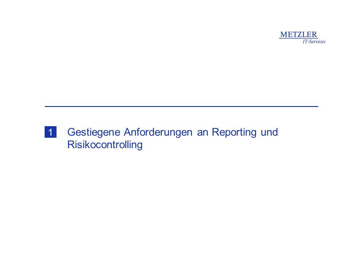 Gestiegene Anforderungen an Reporting und Risikocontrolling 1