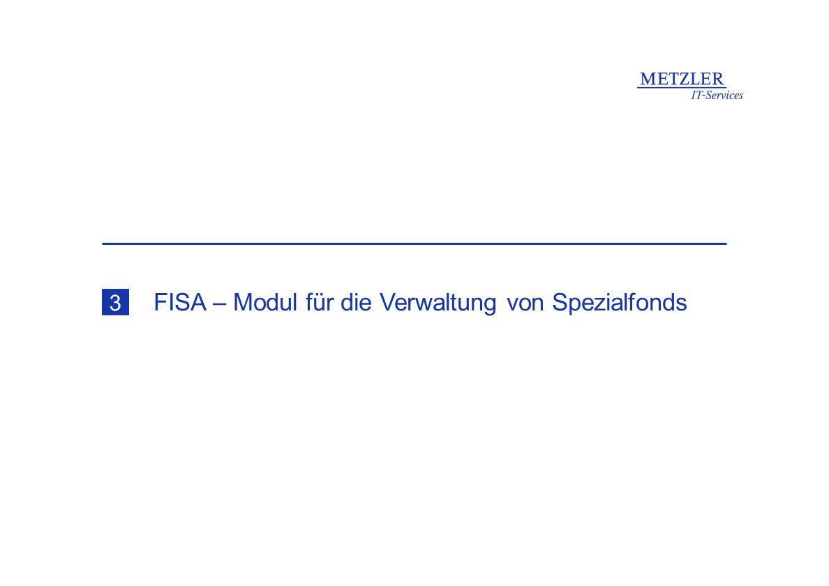 FISA – Modul für die Verwaltung von Spezialfonds 3