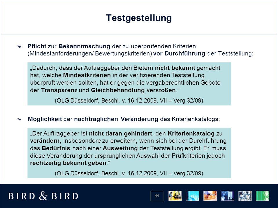 11 Testgestellung Pflicht zur Bekanntmachung der zu überprüfenden Kriterien (Mindestanforderungen/ Bewertungskriterien) vor Durchführung der Teststell