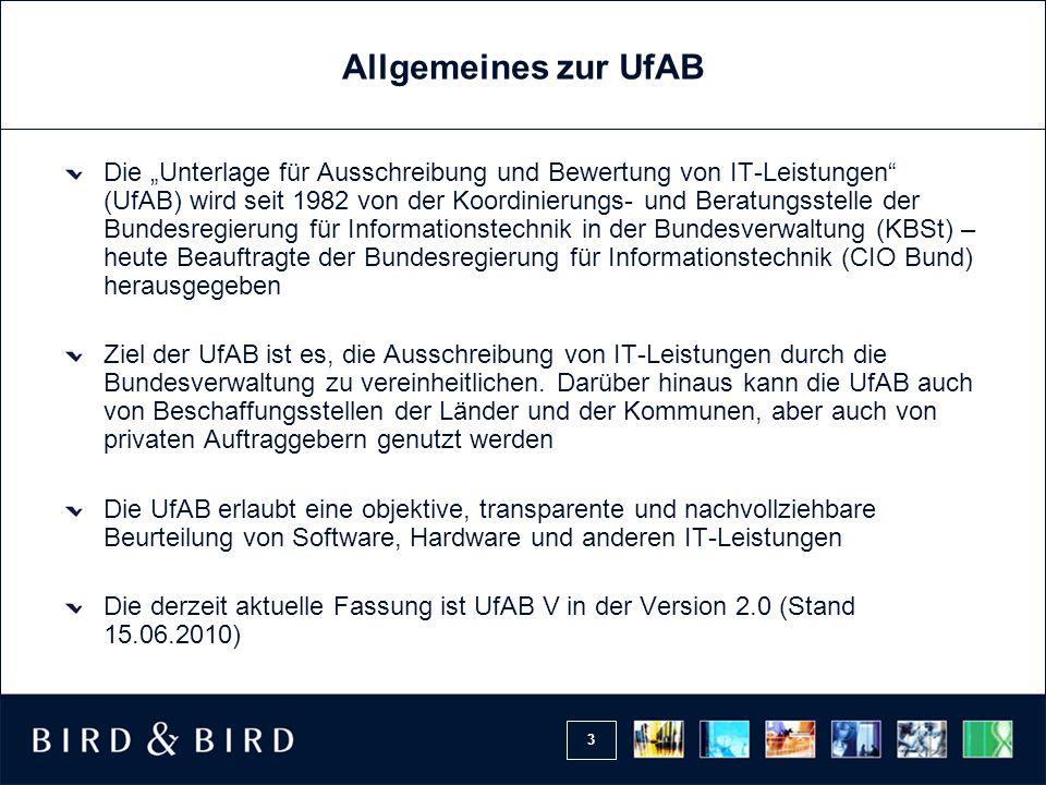 14 Allgemeine Vertragsbedingungen Die Allgemeinen Vertragsbedingungen für die Ausführung von Leistungen (VOL/B) sind grds.