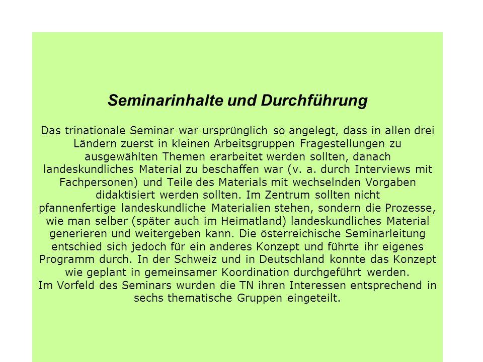 1.Teil: die Schweiz Die erste Arbeitsphase Die Seminarleitung erklärte uns das Konzept des handlungsorientierten Ansatzes, der als grundlegend für die Arbeits-und Vorgehensweise im Seminar gelten sollte.