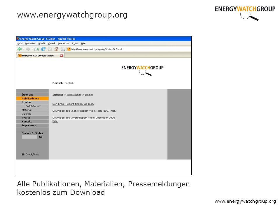 www.energywatchgroup.org Alle Publikationen, Materialien, Pressemeldungen kostenlos zum Download www.energywatchgroup.org