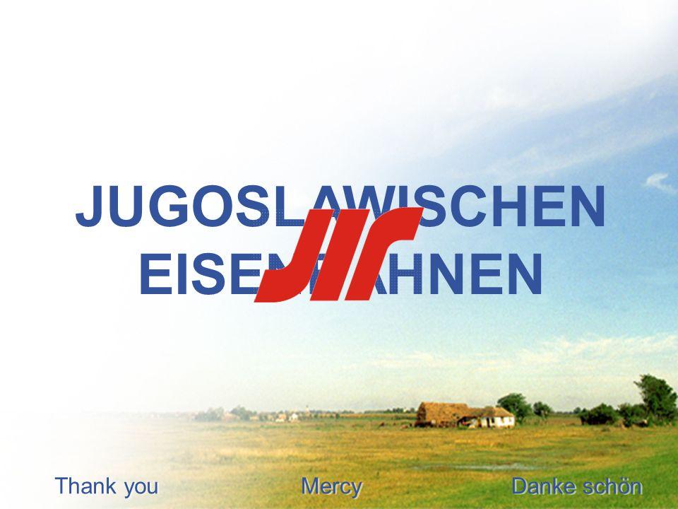JUGOSLAWISCHEN EISENBAHNEN Danke schön Thank you Mercy
