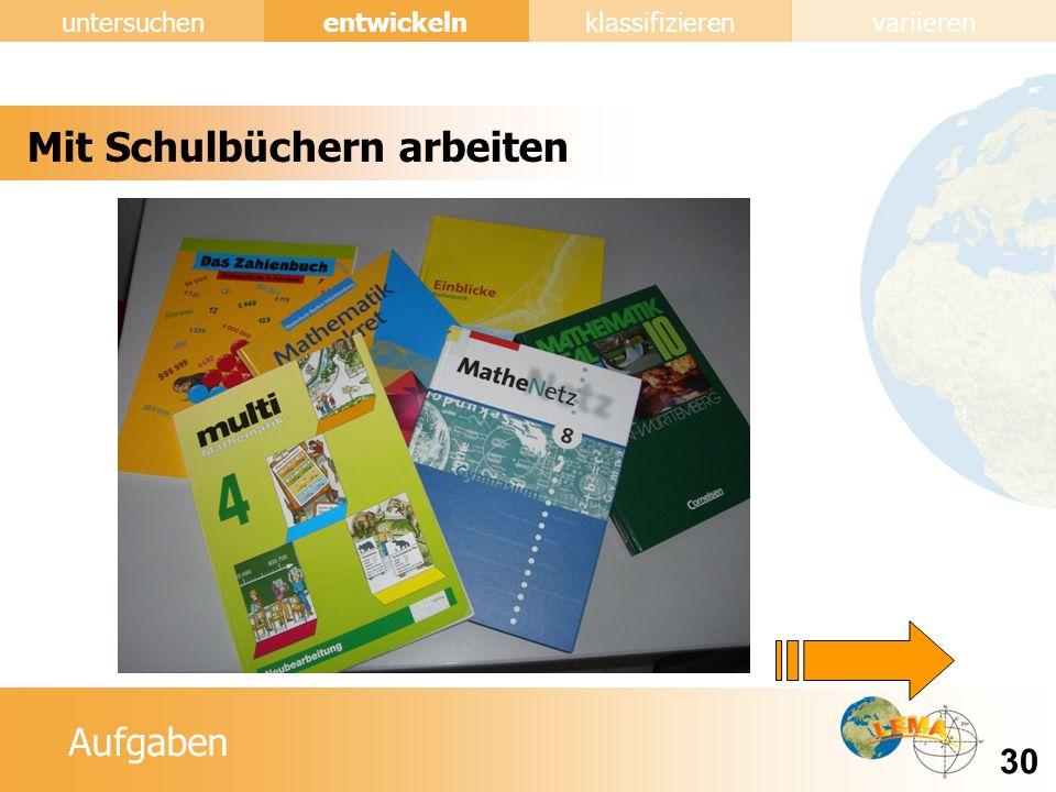 Aufgaben entwickeln 30 untersuchenklassifizierenvariieren Mit Schulbüchern arbeiten