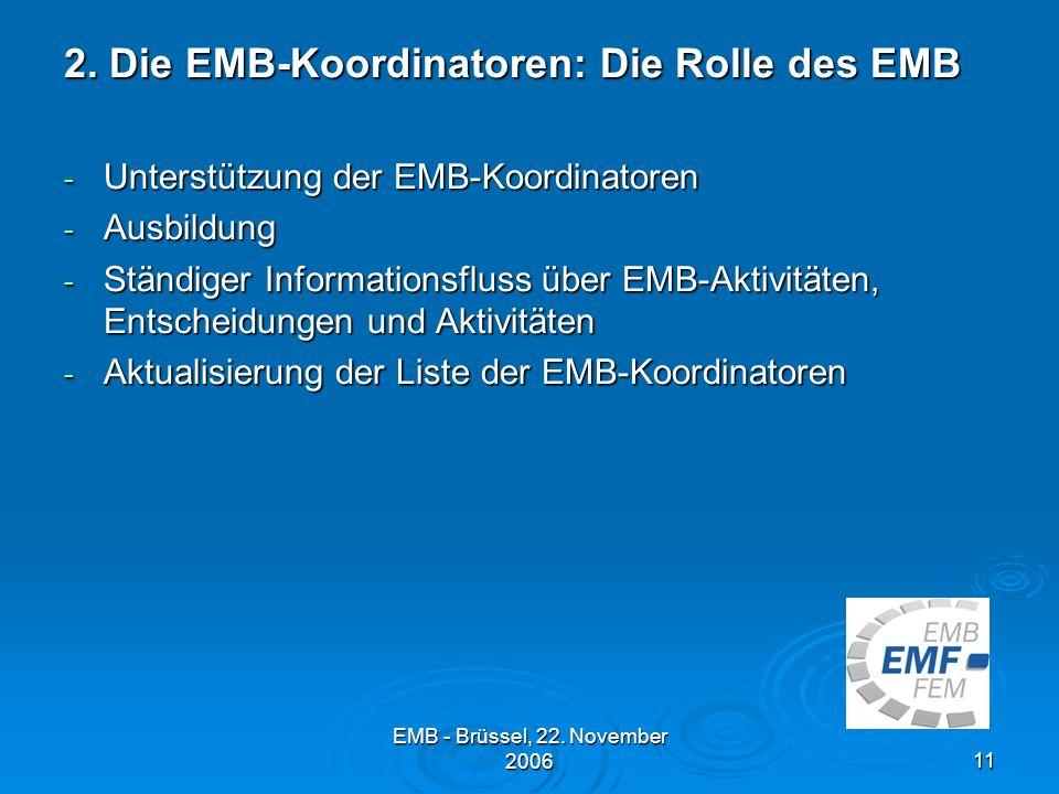 EMB - Brüssel, 22.November 200611 2.