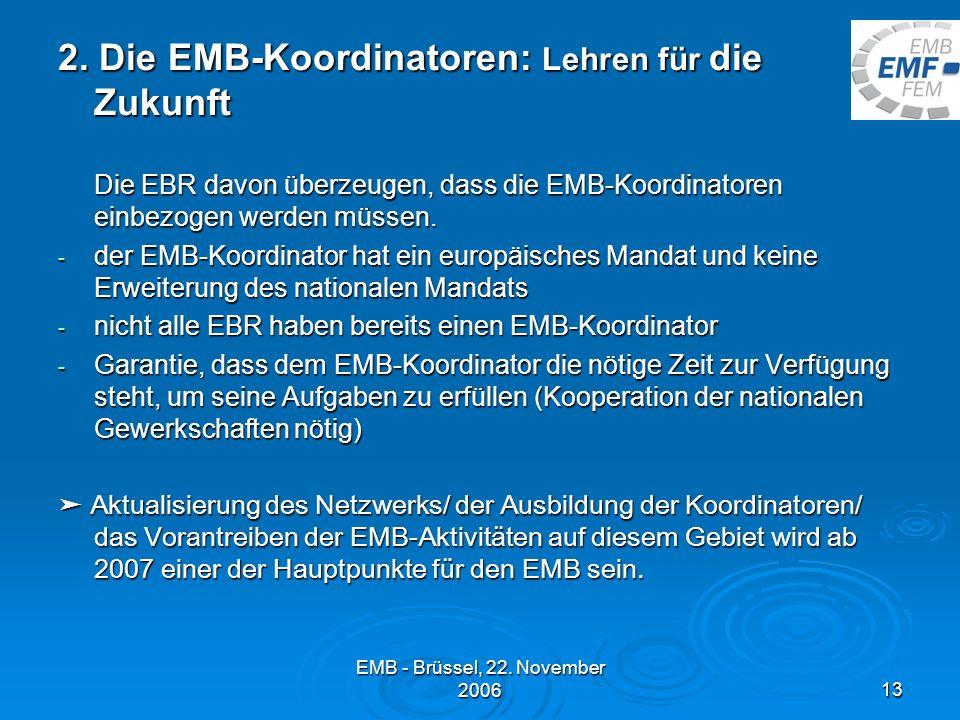 EMB - Brüssel, 22.November 200613 2.
