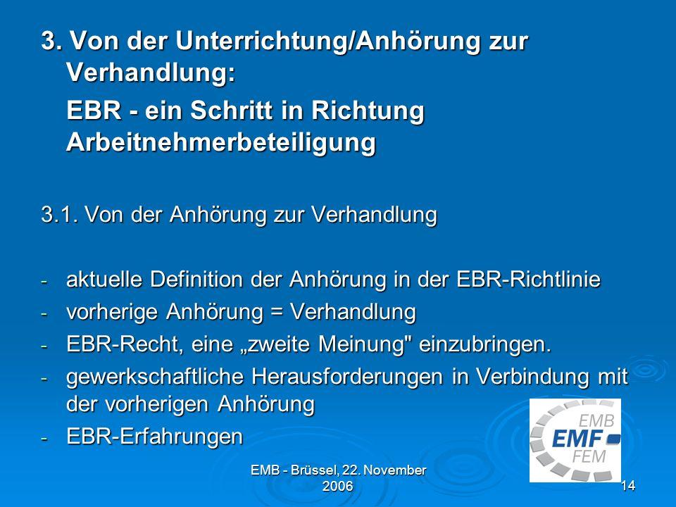 EMB - Brüssel, 22.November 200614 3.