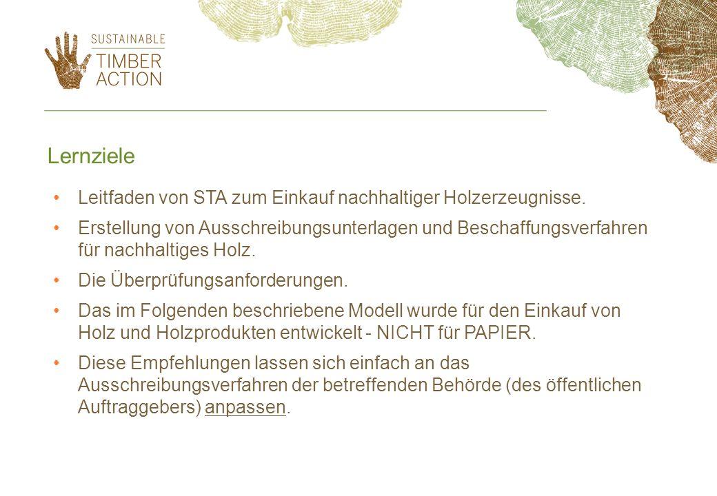 Leitfaden von STA zum Einkauf nachhaltiger Holzerzeugnisse. Erstellung von Ausschreibungsunterlagen und Beschaffungsverfahren für nachhaltiges Holz. D