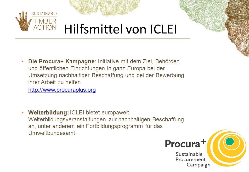 Hilfsmittel von ICLEI Die Procura+ Kampagne: Initiative mit dem Ziel, Behörden und öffentlichen Einrichtungen in ganz Europa bei der Umsetzung nachhal