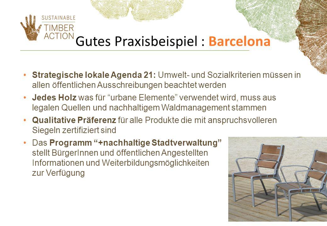 Gutes Praxisbeispiel : Barcelona Strategische lokale Agenda 21: Umwelt- und Sozialkriterien müssen in allen öffentlichen Ausschreibungen beachtet werd