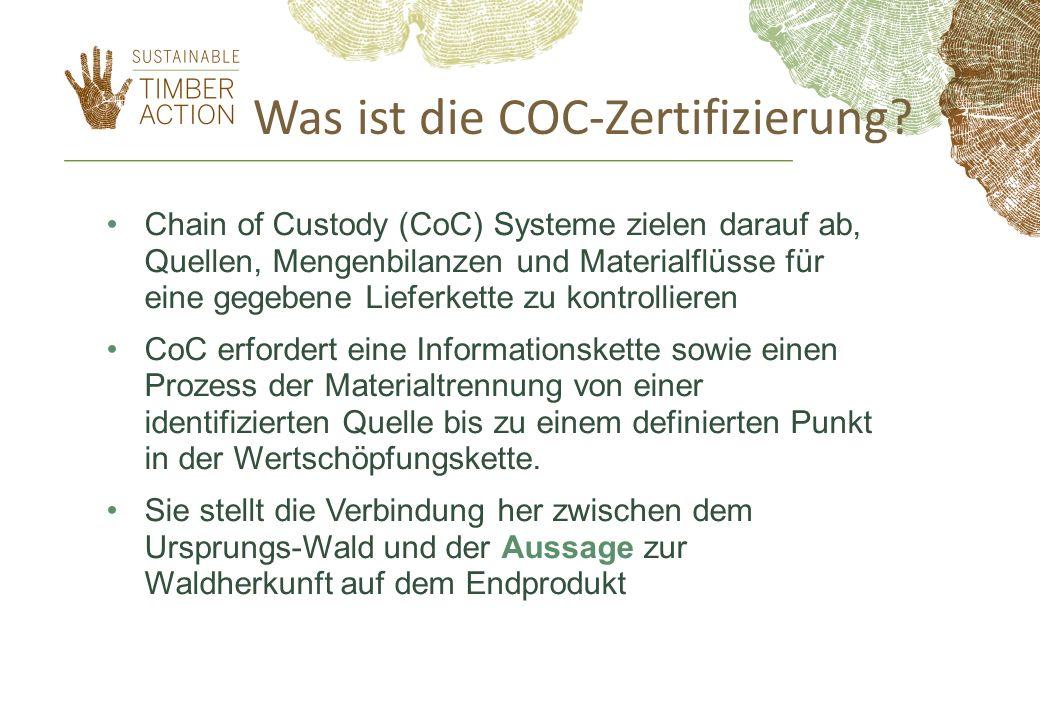 Was ist die COC-Zertifizierung? Chain of Custody (CoC) Systeme zielen darauf ab, Quellen, Mengenbilanzen und Materialflüsse für eine gegebene Lieferke