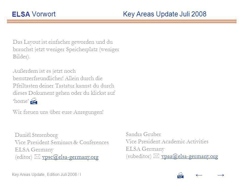Vorwort Key Areas Update Juli 2008 Das Layout ist einfacher geworden und du brauchst jetzt weniger Speicherplatz (weniger Bilder).