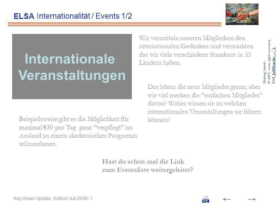 Internationalität / Events 2/2 ELSA Key Areas Update, Edition Juli 2008 / I Wie erhalte ich die Informationen.
