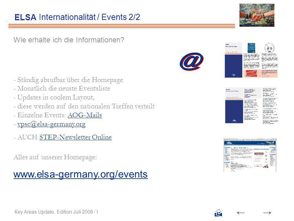 Internationalität / Events 2/2 ELSA Key Areas Update, Edition Juli 2008 / I Wie erhalte ich die Informationen.