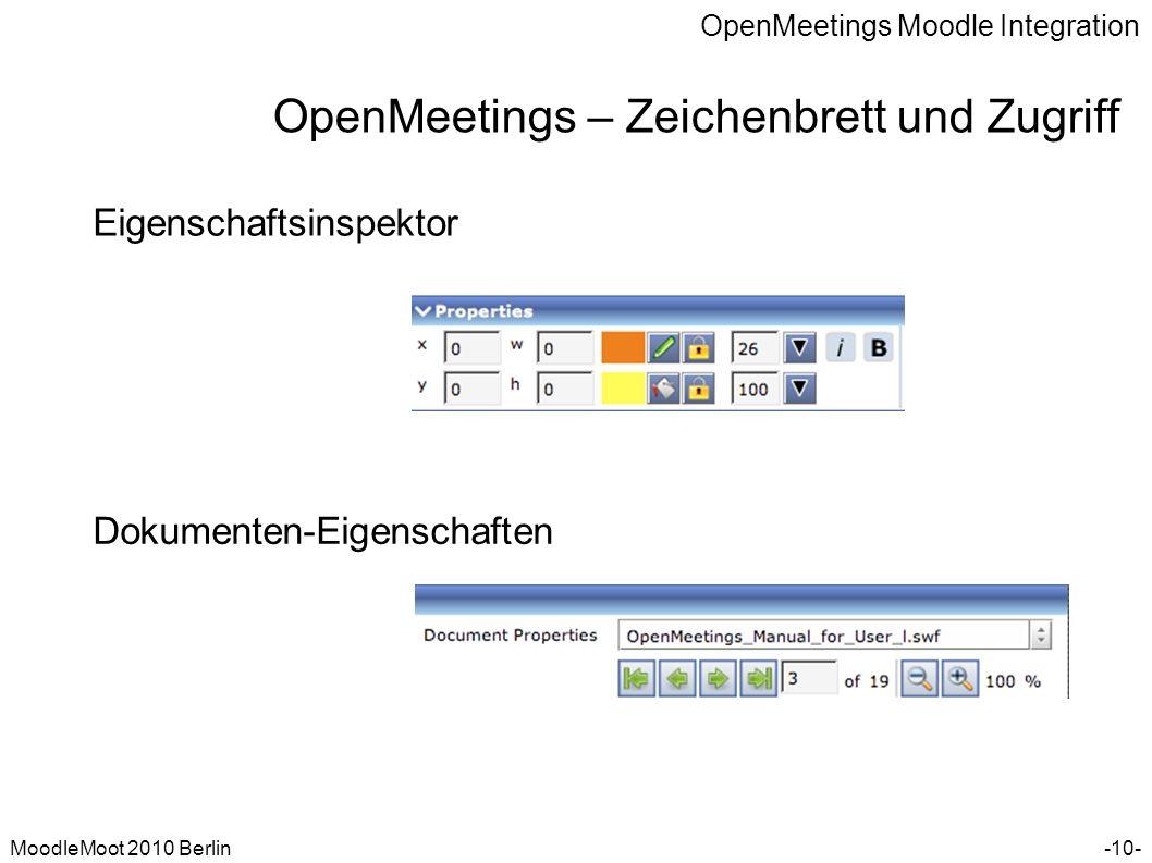 OpenMeetings Moodle Integration MoodleMoot 2010 Berlin OpenMeetings – Zeichenbrett und Zugriff -10- Eigenschaftsinspektor Dokumenten-Eigenschaften
