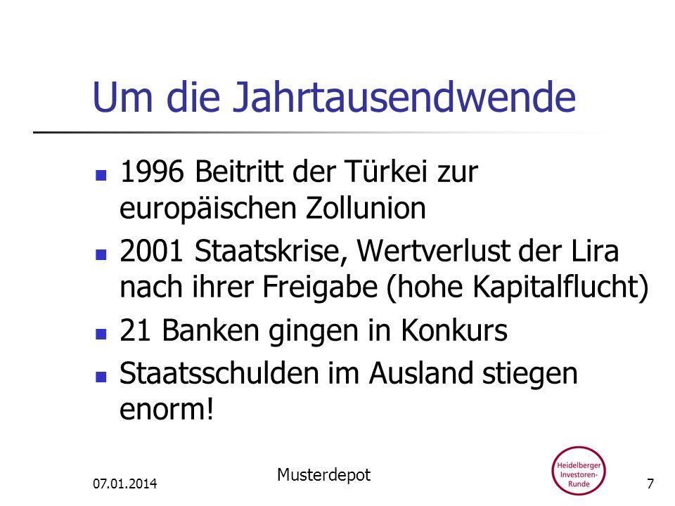 Um die Jahrtausendwende 1996 Beitritt der Türkei zur europäischen Zollunion 2001 Staatskrise, Wertverlust der Lira nach ihrer Freigabe (hohe Kapitalfl