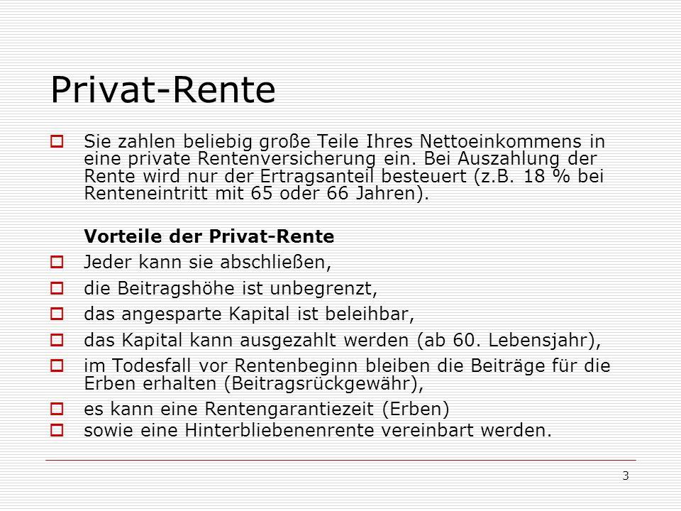 24 Vergleich der Vorsorgeformen 5.Privat-Rente: 227 p.M.