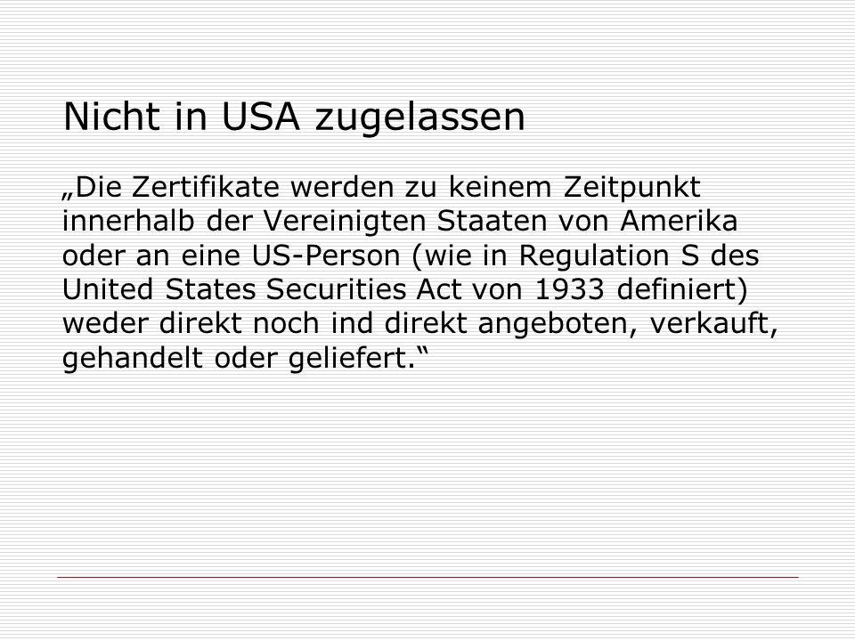 Nicht in USA zugelassen Die Zertifikate werden zu keinem Zeitpunkt innerhalb der Vereinigten Staaten von Amerika oder an eine US-Person (wie in Regula
