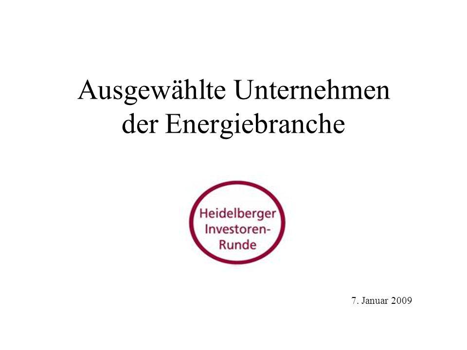 Ausgewählte Unternehmen der Energiebranche 7. Januar 2009
