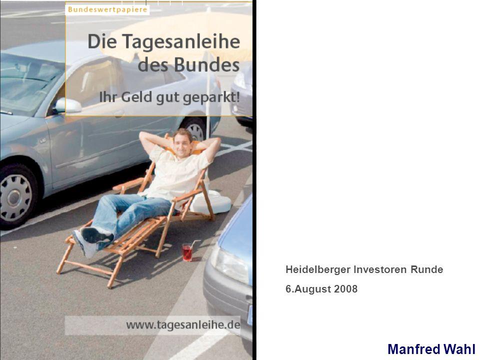Manfred Wahl Heidelberger Investoren Runde 6.August 2008