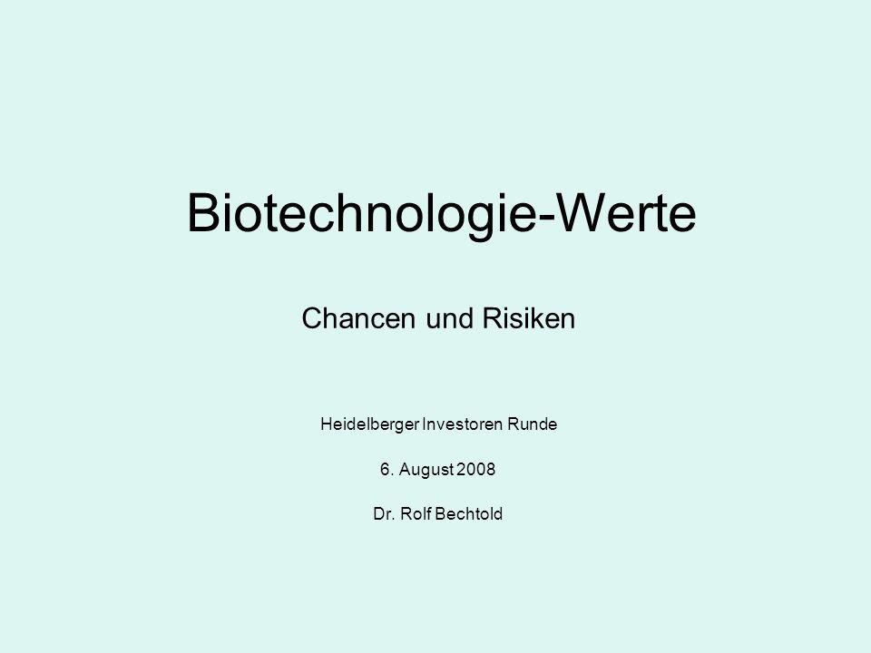Biotechnologie-Werte Chancen und Risiken Heidelberger Investoren Runde 6.