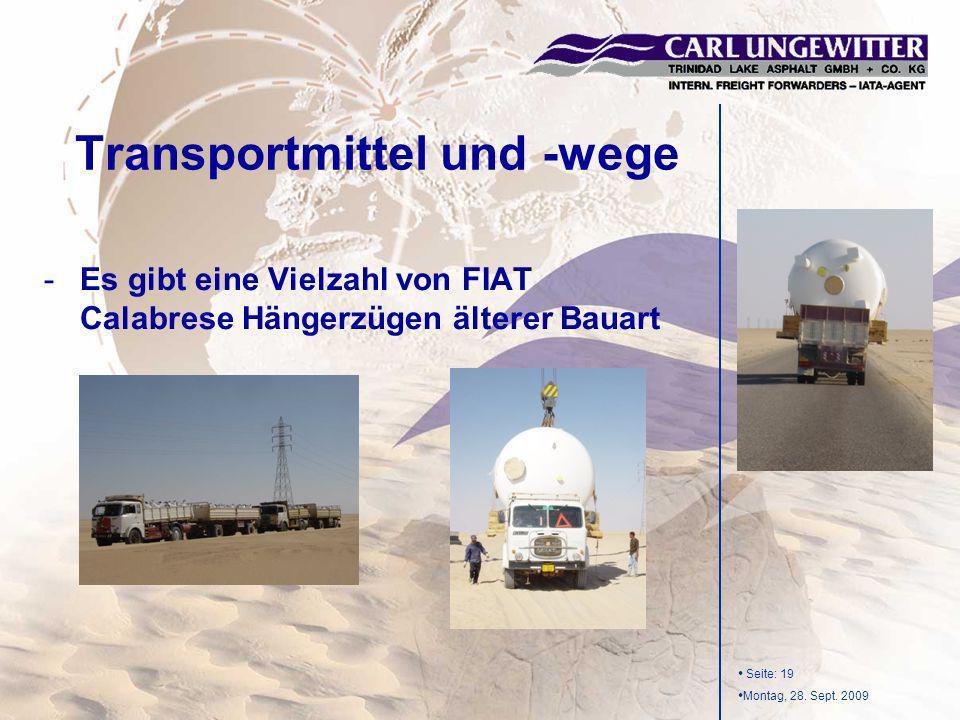 Seite: 19 Montag, 28. Sept. 2009 -Es gibt eine Vielzahl von FIAT Calabrese Hängerzügen älterer Bauart Transportmittel und -wege