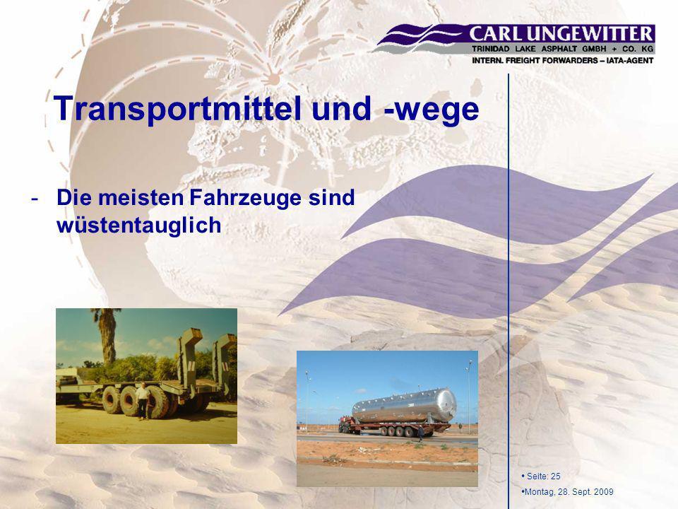 Seite: 25 Montag, 28. Sept. 2009 -Die meisten Fahrzeuge sind wüstentauglich Transportmittel und -wege
