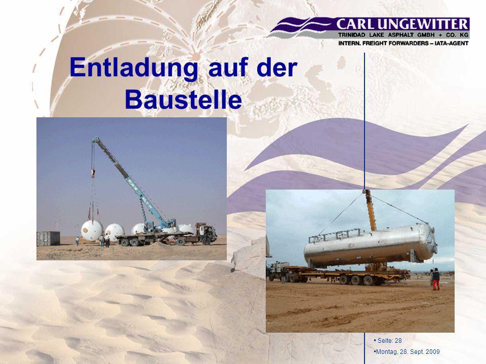 Seite: 28 Montag, 28. Sept. 2009 Entladung auf der Baustelle