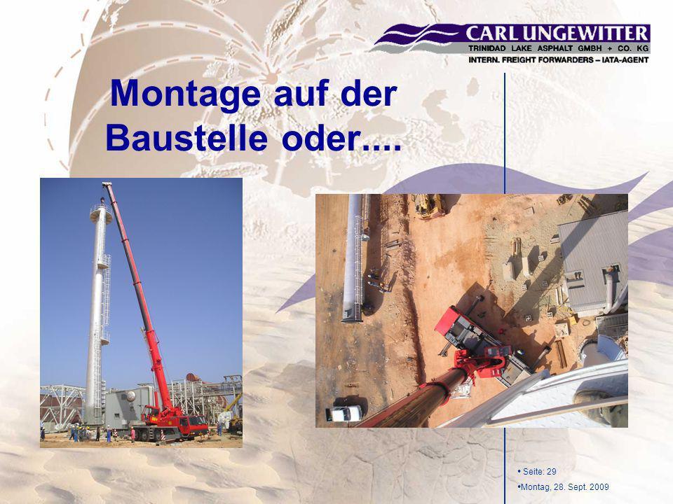 Seite: 29 Montag, 28. Sept. 2009 Montage auf der Baustelle oder....