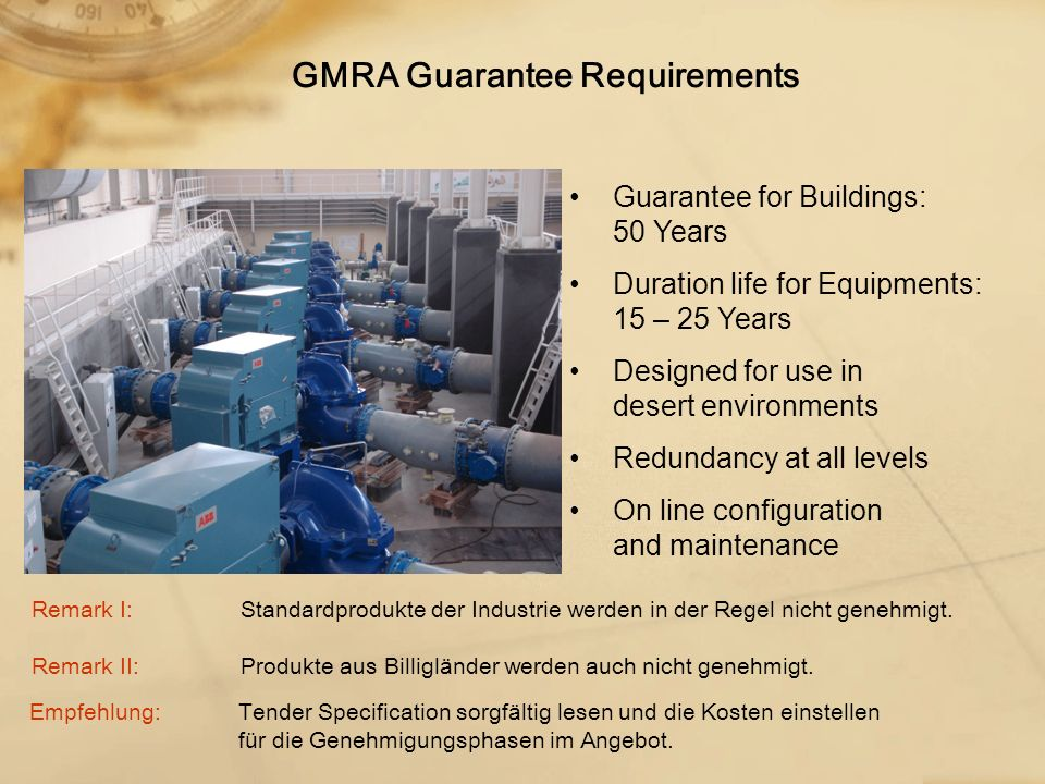 Guarantee for Buildings: 50 Years Duration life for Equipments: 15 – 25 Years Designed for use in desert environments Redundancy at all levels On line