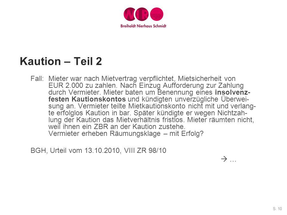S. 10 Kaution – Teil 2 Fall: Mieter war nach Mietvertrag verpflichtet, Mietsicherheit von EUR 2.000 zu zahlen. Nach Einzug Aufforderung zur Zahlung du