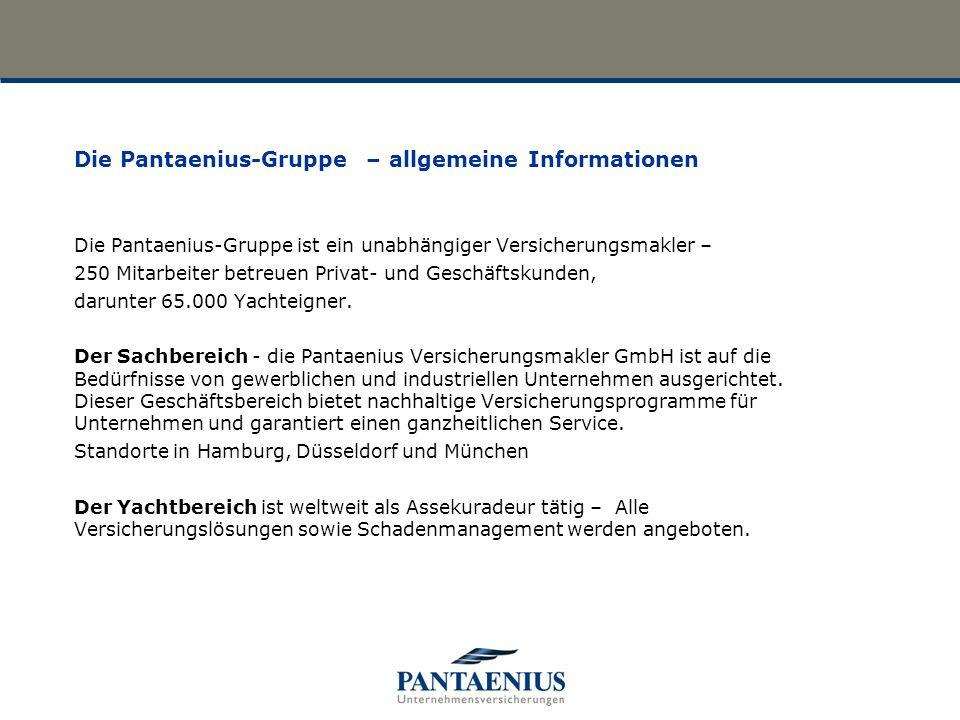 Die Pantaenius-Gruppe ist ein unabhängiger Versicherungsmakler – 250 Mitarbeiter betreuen Privat- und Geschäftskunden, darunter 65.000 Yachteigner. De