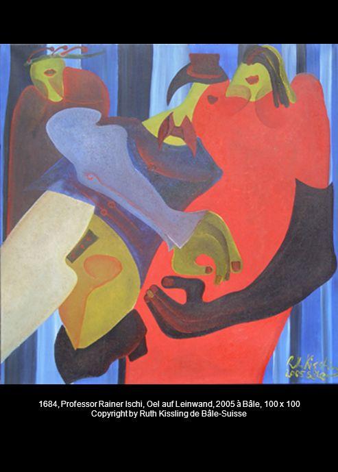 1684, Professor Rainer Ischi, Oel auf Leinwand, 2005 à Bâle, 100 x 100 Copyright by Ruth Kissling de Bâle-Suisse