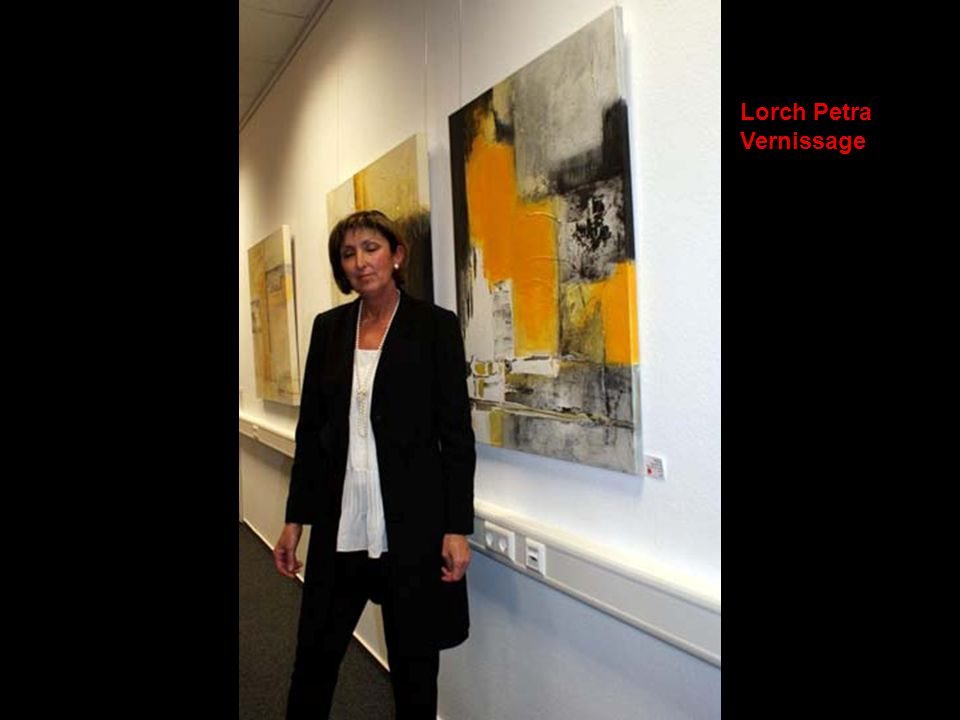 Lorch Petra Vernissage