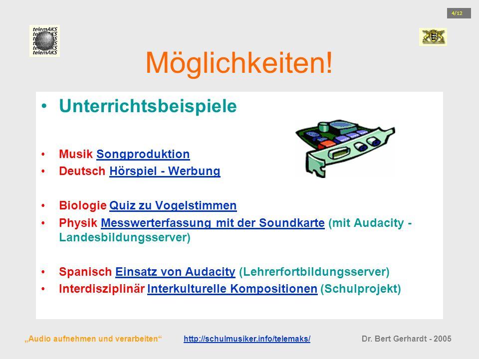 Möglichkeiten! Unterrichtsbeispiele Musik SongproduktionSongproduktion Deutsch Hörspiel - WerbungHörspiel - Werbung Biologie Quiz zu VogelstimmenQuiz