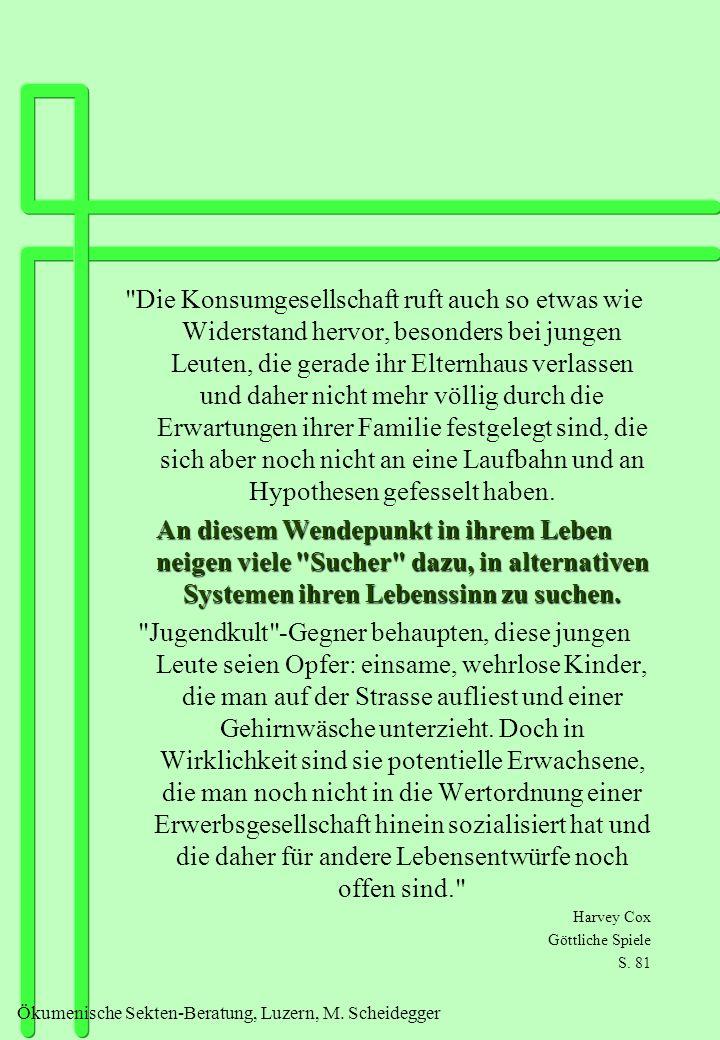 Ökumenische Sekten-Beratung, Luzern, M. Scheidegger