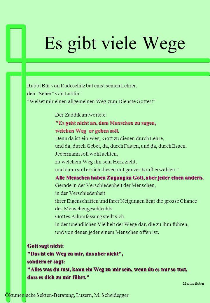 Ökumenische Sekten-Beratung, Luzern, M.Scheidegger Wer bin ich.